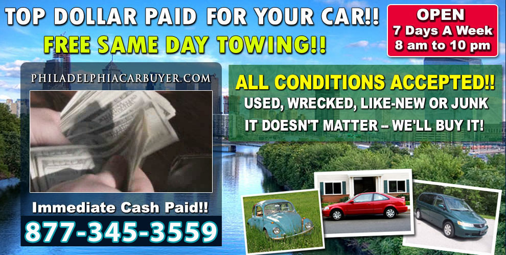 Cash For Junk Cars Philadelphia - Philadelphia Car Buyer